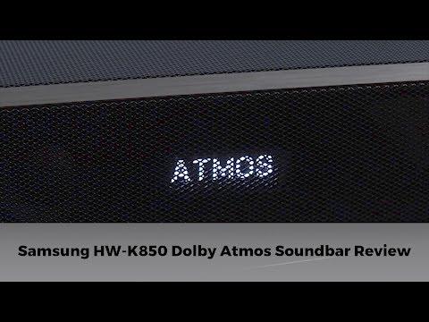Samsung HW-K850 Dolby Atmos Soundbar Review