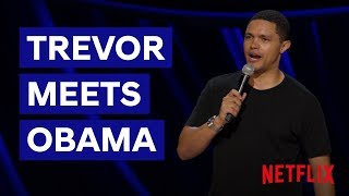 Trevor Meets Obama | Son of Patricia | Netflix South Africa