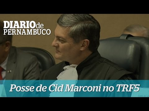 Cid Marconi toma posse no TRF5