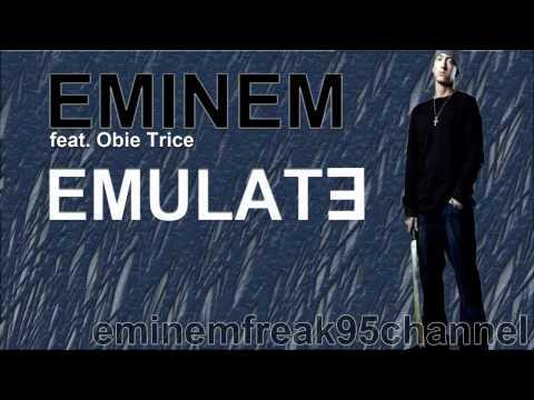 Eminem feat. Obie Trice - Emulate [Leaked 2011]