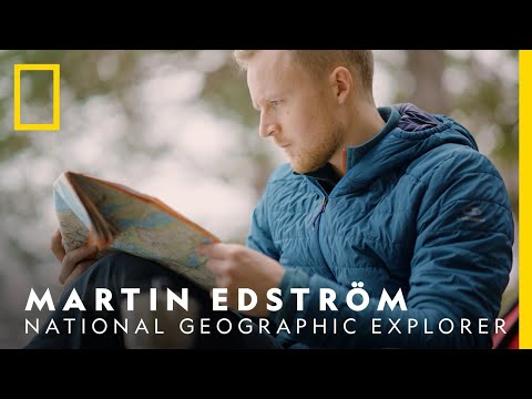 What is a National Geographic Explorer? - Martin Edström   National Geographic Nordic