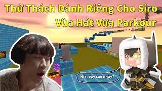 """[MiniWorld] Thử Thách Vừa Parkour Vừa """"Đọc Nhạc"""" Dành Riêng Cho Siro"""