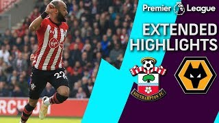 Southampton v. Wolves | PREMIER LEAGUE EXTENDED HIGHLIGHTS | 4/13/19 | NBC Sports