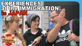 How is the immigration in Japan? Foreigners in Japan share their experiences at the airport.
