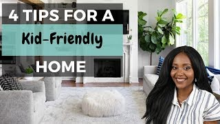How to make your home KID-FRIENDLY