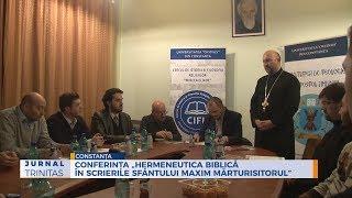 """Conferinta """"Hermeneutica biblica in scrierile Sfantului Maxim Marturisitorul"""""""