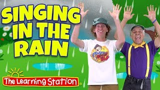 Singing in the Rain Song ♫ Original Kids Version ♫ Kid Songs by The Learning Station & Dream English