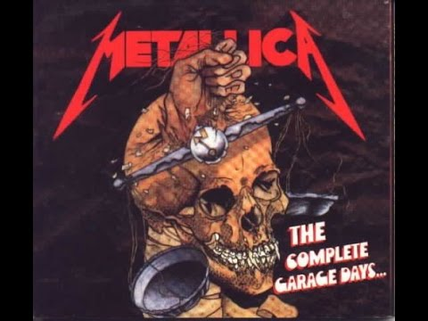 The Complete Garage Days - Metallica (Full Album)