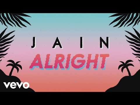 Jain - Alright (Lyrics Video)