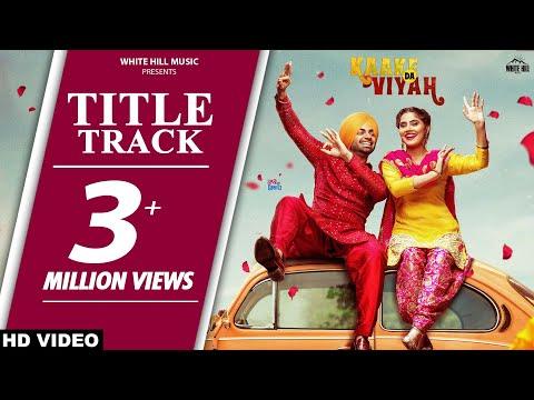Kaake Da Viyah (Title Track) Jordan Sandhu, Prabh Grewal, Bunty Bains, Davvy Singh - Kaake Da Viah