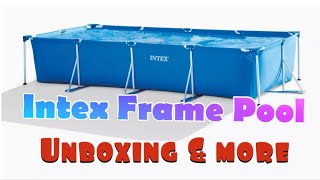 Intex Pool Frame 4.5 with Filter Review, unboxing and more