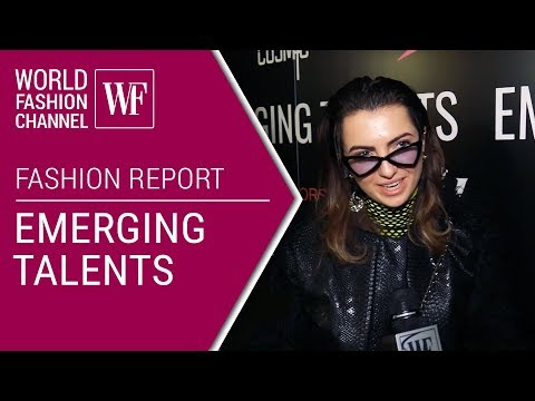 Emerging Talents | Fashion report