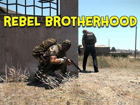 REBEL BROTHERHOOD! - Arma 3 Altis Life - Ep.6