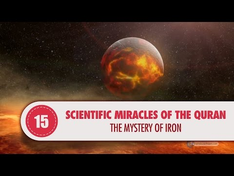 Scientific Miracles of the Quran, 15 - The Mystery of Iron