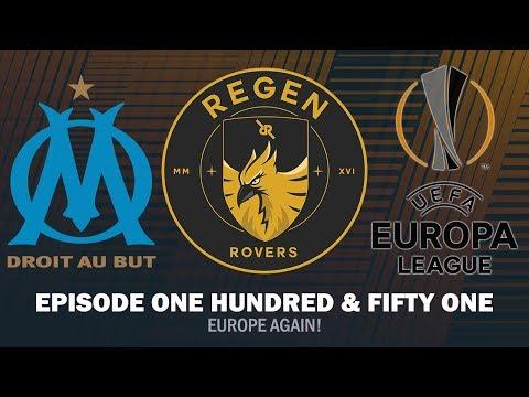 Regen Rovers | Episode 151 - Europe Again! | Football Manager 2019