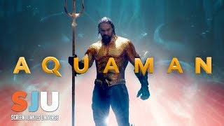Let's Talk About That Aquaman Trailer! - SJU