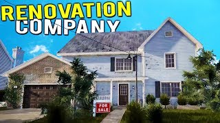 STARTING UP OUR HOME DEMOLITION AND RENOVATION COMPANY! - House Flipper Beta Gameplay