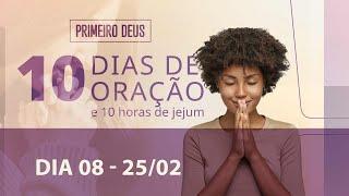 25/02/21 - GENEROSIDADE SE APRENDE EM FAMÍLIA | 10 Dias de Oração - 8º Dia