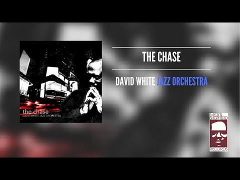 The Chase: The New Album by The David White Jazz Orchestra (Teaser Trailer) online metal music video by DAVID WHITE