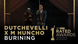 "Dutchavelli x M Huncho Perform ""Burning"" | Rated Awards 2020"
