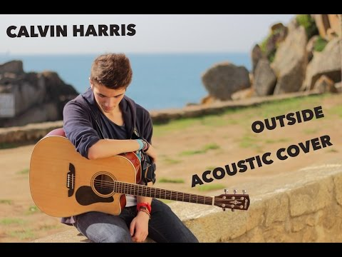 Calvin Harris - Outside ( Acoustic Cover by Pedro Gonçalves )