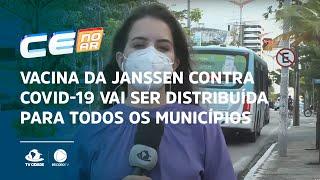 Vacina da Janssen contra covid-19 vai ser distribuída para todos os municípios