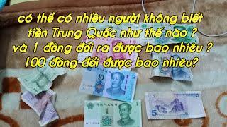 Tiền Trung Quốc 100 đồng đổi ra tiền Việt Nam được bao nhiêu.các bạn xem video giúp đỡ mình đăng ký