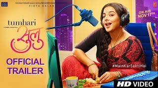 Official Trailer: Tumhari Sulu   Vidya Balan   Releasing on 17th November 2017