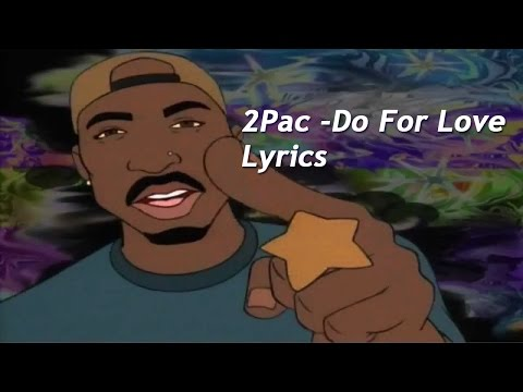 2Pac - Do For Love Lyrics