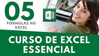 Curso Excel   AULA 05   Fórmulas no Excel