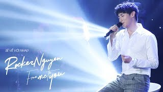 SẼ VỀ VỚI NHAU - ROCKER NGUYEN | From Me To You event