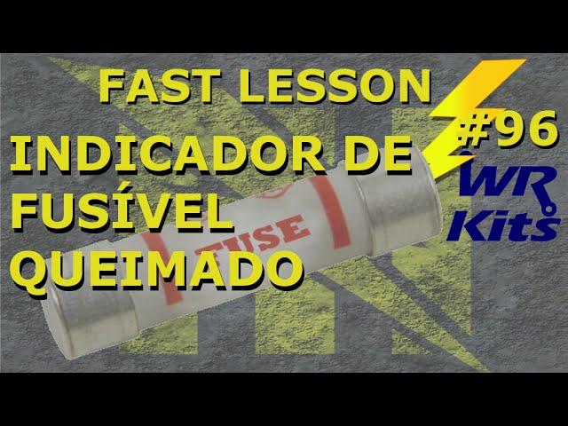 INDICADOR DE FUSÍVEL QUEIMADO | Fast Lesson #96