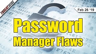 Password Managers Flawed; WinRAR Vulnerable for 2 Decades! - ThreatWire