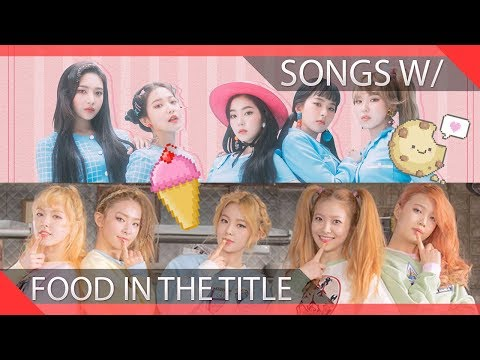 KPOP Songs With Food In The Title
