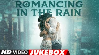 Best Soothing Songs of Bollywood (Romancing In The Rain)