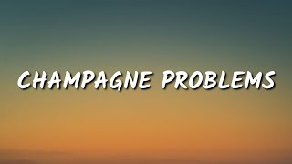 Taylor Swift - Champagne Problems (Lyrics)