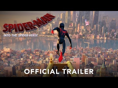 SPIDER-MAN: Into The Spider-Verse - Official Trailer (2019)