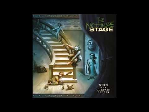 The Nightmare Stage - When The Curtain Closes {Full Album}