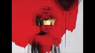 Kiss It Better - Rihanna
