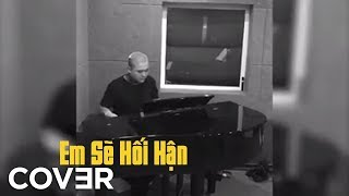 Em Sẽ Hối Hận (Cover) - Vũ Duy Khánh | St. Đình Phong - Tânzui - DJ Sơn2m