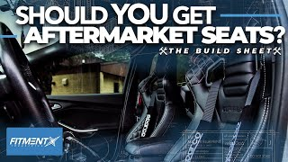 Why You Should Get Aftermarket Seats | The Build Sheet