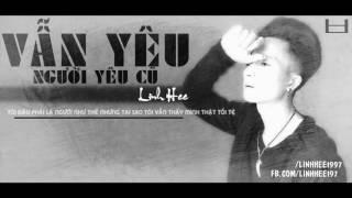 Vẫn Yêu Người Yêu Cũ - LinhHee (  Lyrics ) 1 Hour