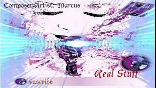 Real Stuff  ◄ Marcus Svedin