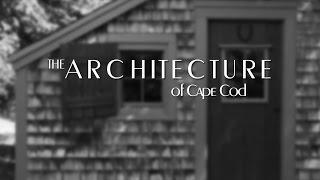 Architecture of Cape Cod