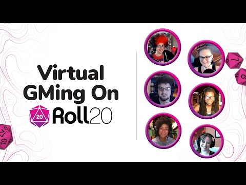 Virtual GMing on Roll20   Gen Con Discussion Panel