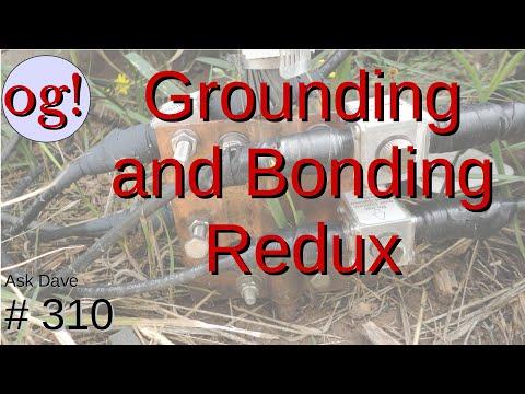 Grounding and Bonding Redux (#310)