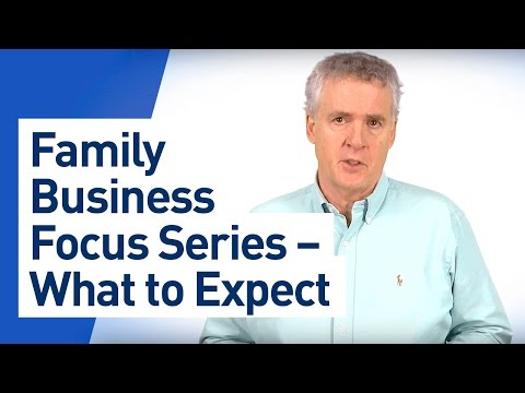 Family Business Focus Series – What to Expect