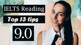 IELTS Reading band 9 | Top 13 tips