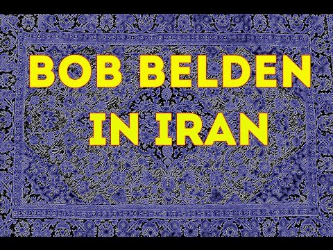 Bob Belden in Iran: An Introduction
