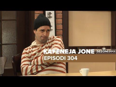 304 - Kafeneja Jone: episodi 304